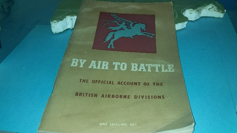 By Air to Battle (British airborne division) HMSO WW2
